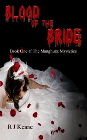 Blood Of The Bride: A D. I. James Manghurst Thriller