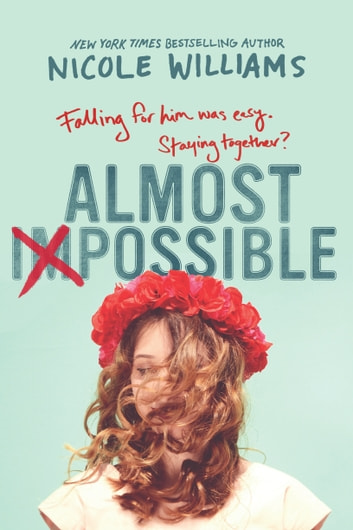 Almost Impossible ebook by Nicole Williams