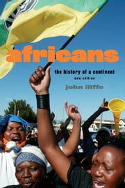 Africans - The History of a Continent ebook by John Iliffe