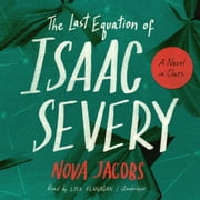 The Last Equation of Isaac Severy - A Novel in Clues audiobook by Nova Jacobs