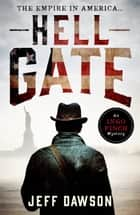 Hell Gate ebook by Jeff Dawson