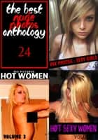 The Best Nude Photos Anthology 24 - 3 books in one ebook by Melody Barker, Michelle Moseley, Dianne Rathburn