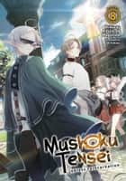 Mushoku Tensei: Jobless Reincarnation (Light Novel) Vol. 8 ebook by Rifujin na Magonote, Shirotaka
