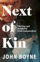Next of Kin ebook by John Boyne