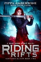 Riding Rifts ebook by Pippa Amberwine