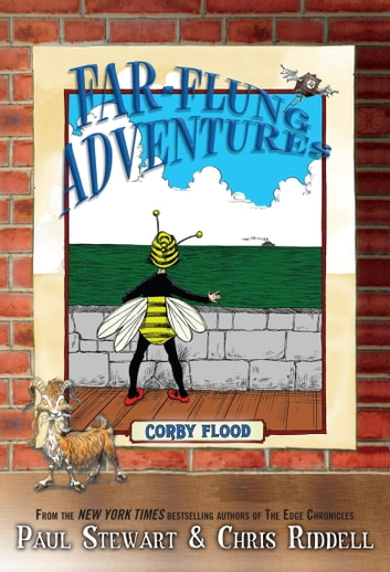 Far-Flung Adventures: Corby Flood ebook by Paul Stewart,Chris Riddell