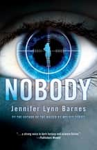 Nobody ebook by Jennifer Lynn Barnes