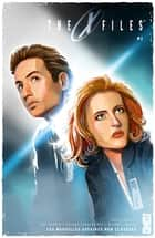 The X-Files - Tome 02 - Les nouvelles affaires non classées ebook by Joe Harris, Elena Casagrande, Michael Walsh,...