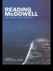 Reading McDowell - On Mind and World ebook by Nicholas Smith