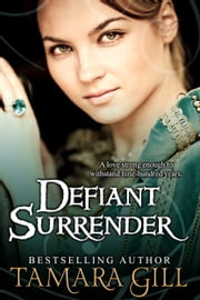 Defiant Surrender ebook by Tamara Gill