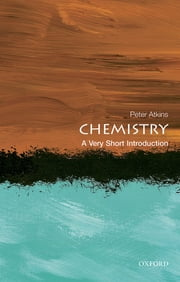 Chemistry: A Very Short Introduction ebook by Peter Atkins