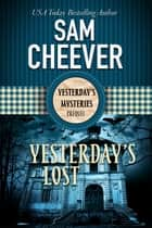Yesterday's Lost ebook by Sam Cheever