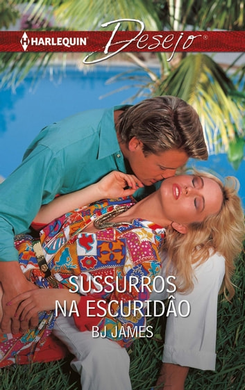 Sussurros na escuridâo ebook by Bj James