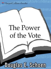 The Power of the Vote ebook by Douglas E. Schoen