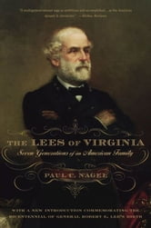 The Lees Of Virginia : Seven Generations Of An American Family ebook by Paul C. Nagel
