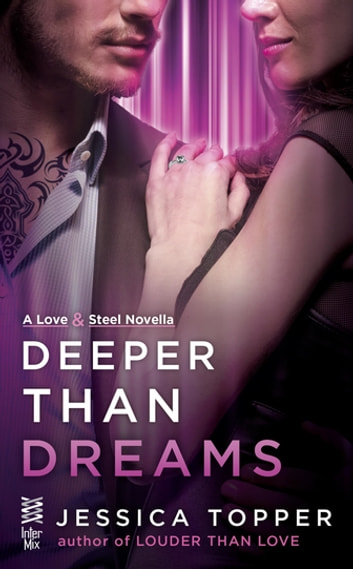 Deeper Than Dreams ebook by Jessica Topper