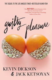 Guilty Pleasure ebook by Jack Ketsoyan, Kevin Dickson