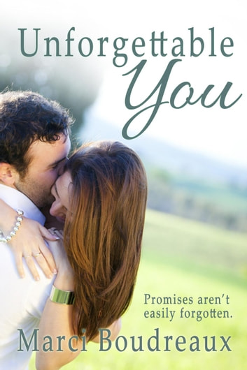 Unforgettable You ebook by Marci Boudreaux