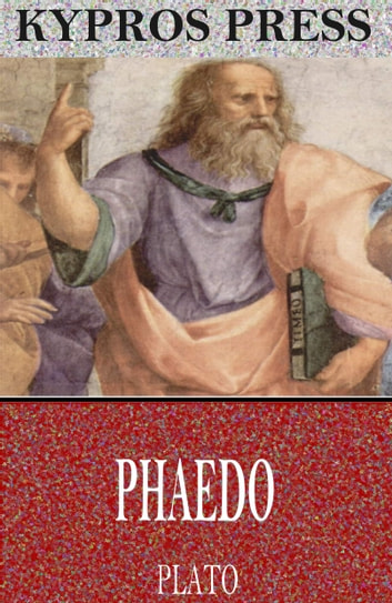 Phaedo ebook by Plato