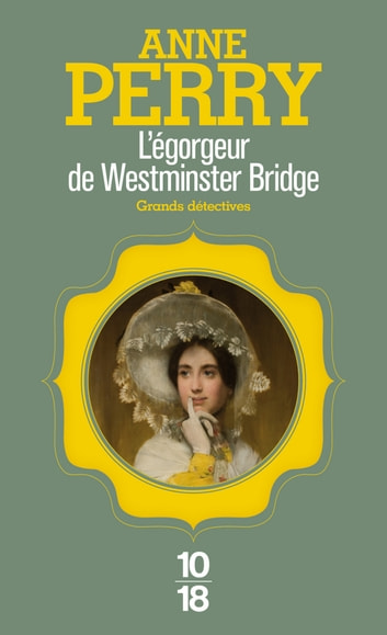 L'égorgeur de Westminster Bridge ebook by Anne PERRY