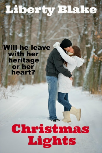 Christmas Lights ebook by Liberty Blake