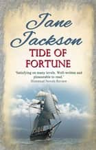 Tide of Fortune ebook by Jane Jackson