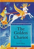 The Golden Chariot eBook by Salwa Bakr