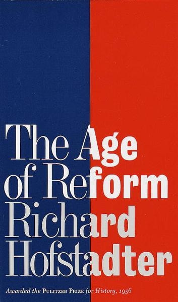 The Age of Reform ebook by Richard Hofstadter