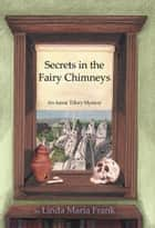 Secrets in the Fairy Chimneys ebook by Linda Maria Frank