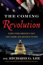 The Coming Revolution ebook by Richard Lee