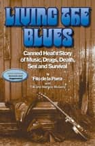 Living the Blues ebook by Adolfo de la Parra