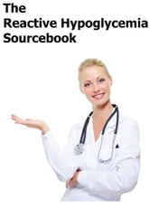 The Reactive Hypoglycemia Sourcebook ebook by Stephanie Kenrose