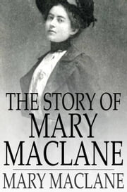 The Story of Mary MacLane ebook by Mary MacLane