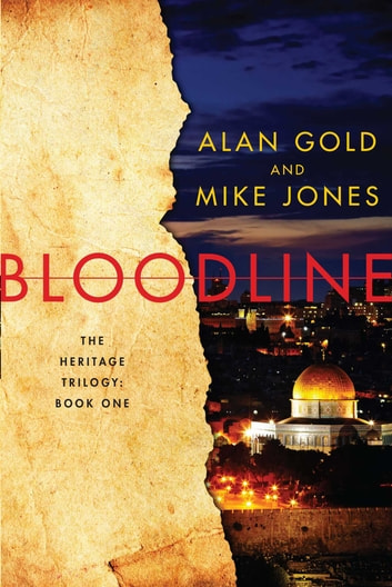 Bloodline - The Heritage Trilogy: Book One ebook by Alan Gold,Mike Jones
