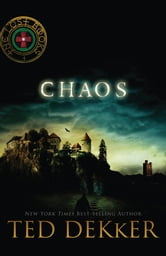 Chaos - The Lost Books, Book 4 ebook by Ted Dekker