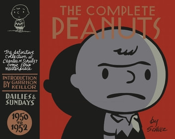 The Complete Peanuts 1950-1952 - Volume 1 ebook by Charles M. Schulz