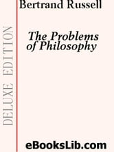 The Problems of Philosophy ebook by Russell, Bertrand