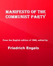 Manifesto of the Communist Party ebook by Friedrich Engels