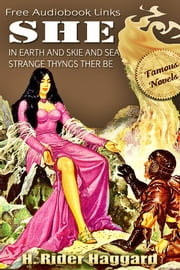 SHE - Ayesha Series, She, Ayesha, She and Allan, Free Audiobook Links ebook by H. Rider Haggard