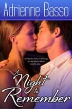A Night to Remember ebook by Adrienne Basso