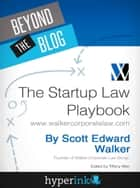 The Startup Law Playbook ebook by Scott Edward Walker