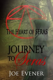 Journey to Seras ebook by Joe Evener