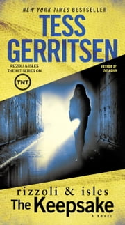 The Keepsake - A Rizzoli & Isles Novel ebook by Tess Gerritsen
