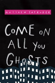 Come on All You Ghosts ebook by Matthew Zapruder