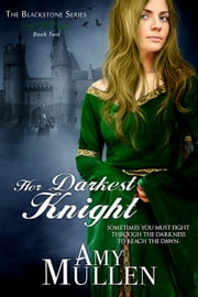 Her Darkest Knight ebook by Amy Mullen