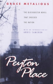 Peyton Place ebook by Grace Metalious, Ardis Cameron