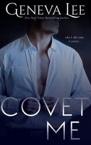 Covet Me: Smith and Belle #2 - Royals Saga ebook by Geneva Lee