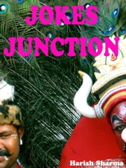 Jokes Junction ebook by Harish Sharma