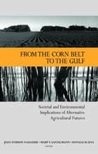 From the Corn Belt to the Gulf ebook by Joan I Nassauer,Mary V Santelmann,Donald Scavia