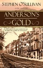 Anderson's Gold ebook by Stephen O'Sullivan